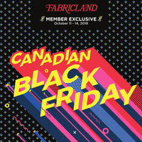 Fabricland - Member Exclusive - Canadian Black Friday Flyer