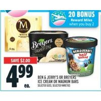 Ben & Jerry's Or Breyers Ice Cream Or Magnum Bars