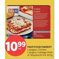 M&M Food Market Lasagna, Chicken Lasagna, Cabbage Rolls or Shepherd's Pie
