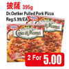 Dr. Oetker Pulled Pork Pizza - 2/$5.00