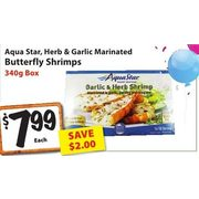 Aqua Star, Herb & Garlic Marinated Butterfly Shrimps - $7.99 ($2.00 off)