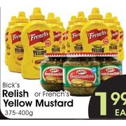 Bick's Relish or French's Yellow Mustard - $1.99