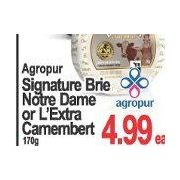Agropur Signature Brie Notre Dame Or L'Extra Camembert - $4.99