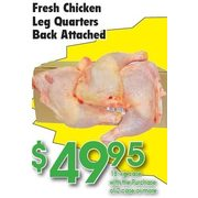 Fresh Chicken Leg Quarters Back Attached - $49.95