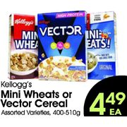 Kellogg's Mini Wheats Or Vector Cereal - $4.49