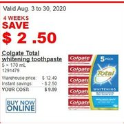 Colgate Total Whitening Toothpaste - $9.99 ($2.50 off)