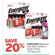 Energizer Batteries Max AA12, AAA8 Or 2032 - 20% off